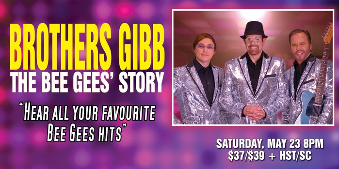 Bill Culp Productions Inc. presents Brother's Gib: The Bee Gees Story