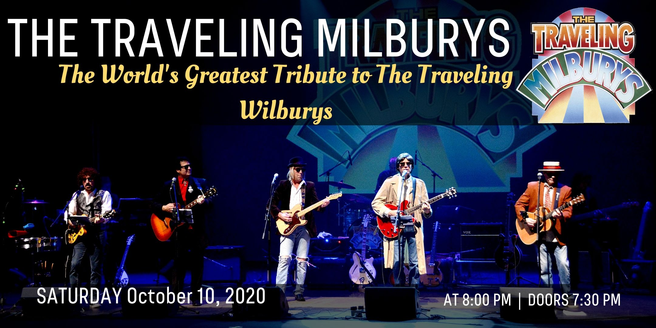 The Traveling Milburys: World's Greatest Tribute to The Traveling Wilburys