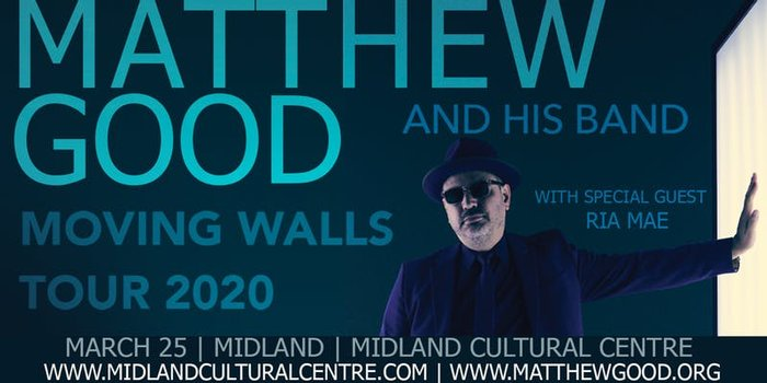 Matthew Good - Moving Walls Tour 2020 - with special guest Ria Mae